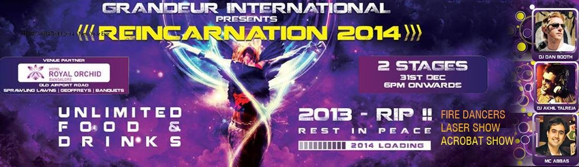 Reincarnation 2014 - New Year Party in Bangalore on December 31, 2013