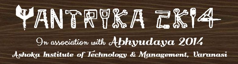Yantrika 2K14 - Technical Fest in Varanasi