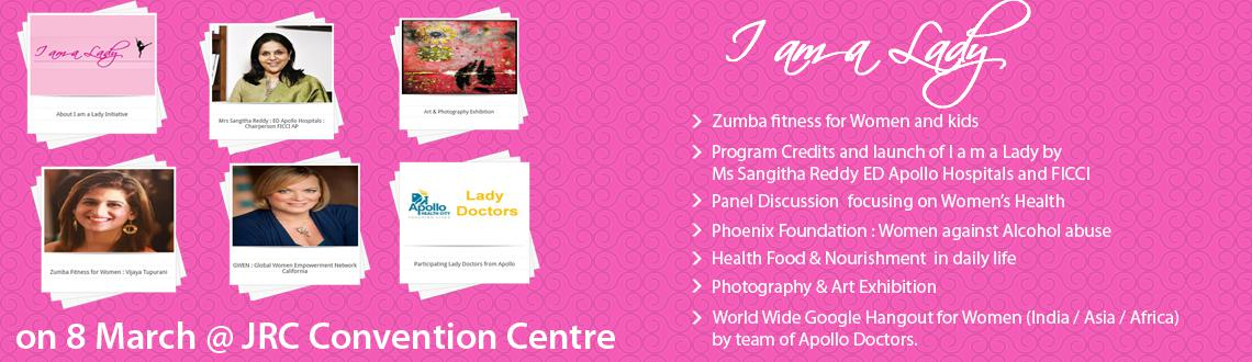 I am a Lady - Conference in Hyderabad on March 8, 2014