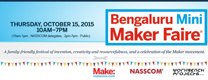 Bengaluru Mini Maker Faire in Bangalore on October 15, 2015