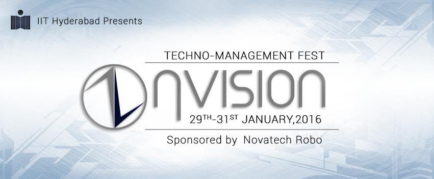 ηvision 2016 - Techno-Management Fest of IIT Hyderabad from January 29-31, 2016