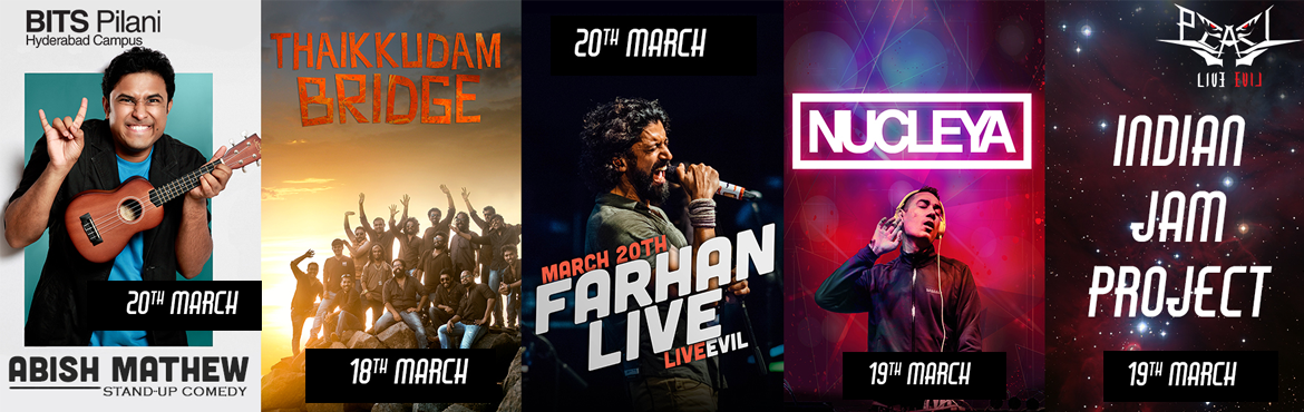 Farhan Akthar, Nucleya, Abish Mathew, Thaikkudam Bride and more - Live at BITS PEARL 2016 from March 18-20, 2016