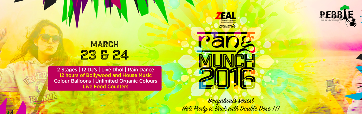 Rang Munch 2016 - Holi Event in Bengaluru from March 23-24, 2016