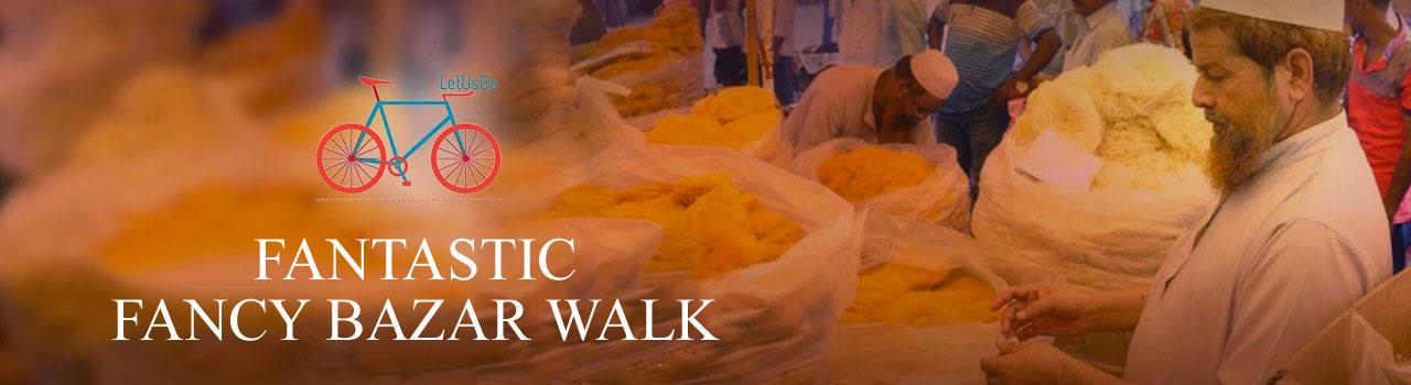 Fantastic Fancy Bazar Walk in Guwahati from July 2-10, 2016