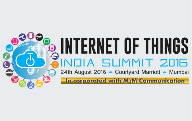 Internet of Things India Summit 2016 in Mumbai on August 24, 2016