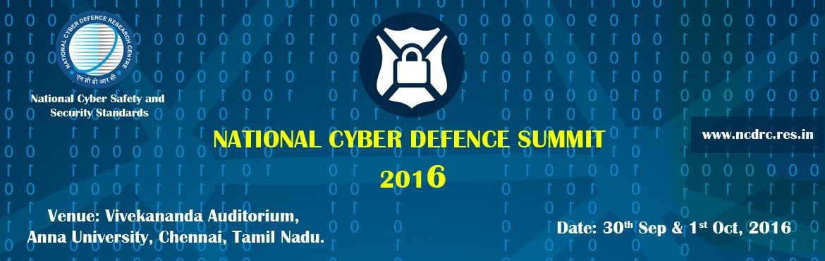 National Cyber Defence Summit 2016 in Chennai from September 30 - October 1, 2016