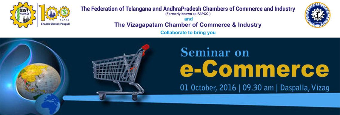 e-Commerce Seminar & Certification by FTAPCCI in Vizag on October 1, 2016