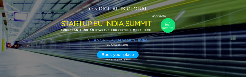 StartUp EU-INDIA Summit in Bengaluru on October 20, 2016