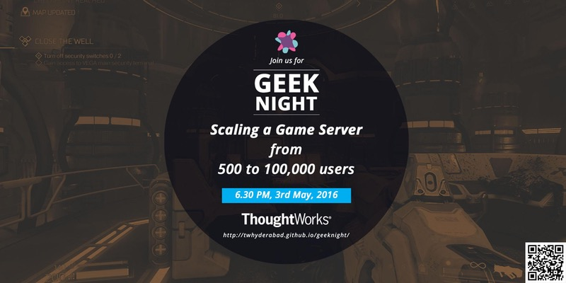 Scaling a Game Server - From 500 to 100,000 Users in Hyderabad on May 3, 2017