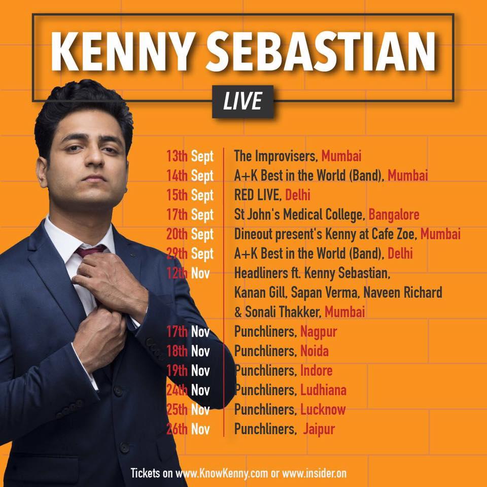 Kenny Sebastian Live in 2017 in India from September - November, 2017