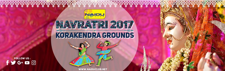 Naidu Club Korakendra Navratri 2017 in Mumbai from September 21-30, 2017