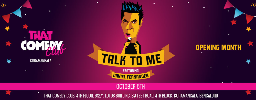 Talk to me feat. Daniel Fernandes in Bengaluru on October 5, 2017
