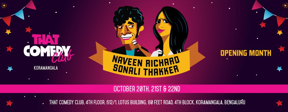 That Comedy Club feat. Naveen Richard and Sonali Thakker in Bengaluru
