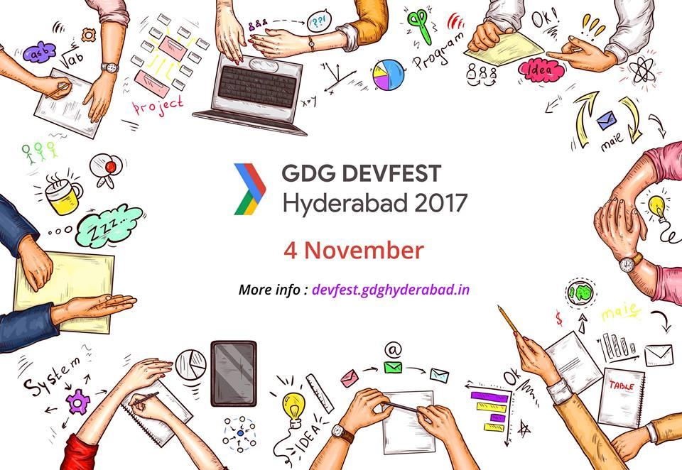 GDG DevFest 2017 at Google Hyderabad on November 4, 2017