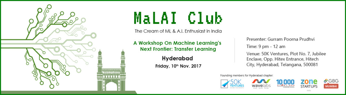 A Workshop On Machine Learning's Next Frontier: Transfer Learning in Hyderabad on November 10, 2017