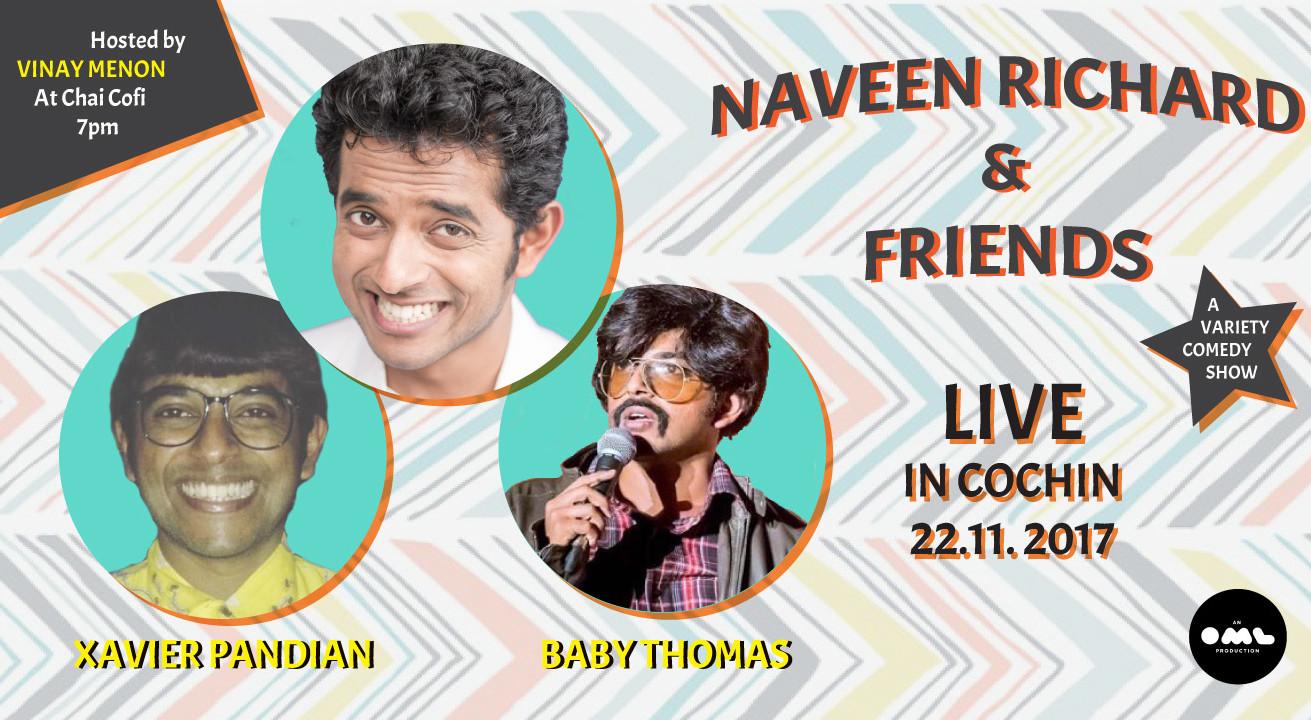 Naveen & Friends LIVE in Kochi on November 22, 2017