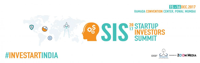 Startup Investors Summit 2017 in Mumbai from December 15-16, 2017