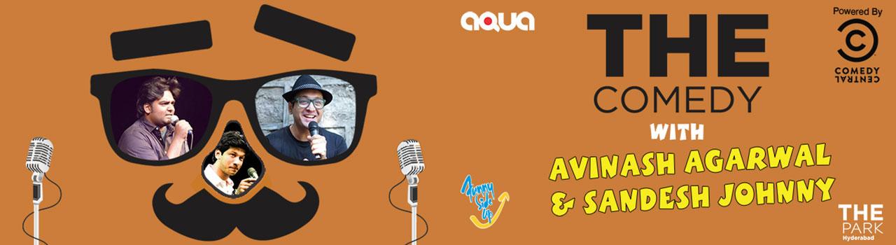 Avinash Agarwal & Sandesh Johnny - Stand Up in Hyderabad on December 28, 2017