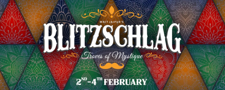 Blitzschlag 2018 - Annual Cultural Fest of MNIT, Jaipur from February 2-4, 2018