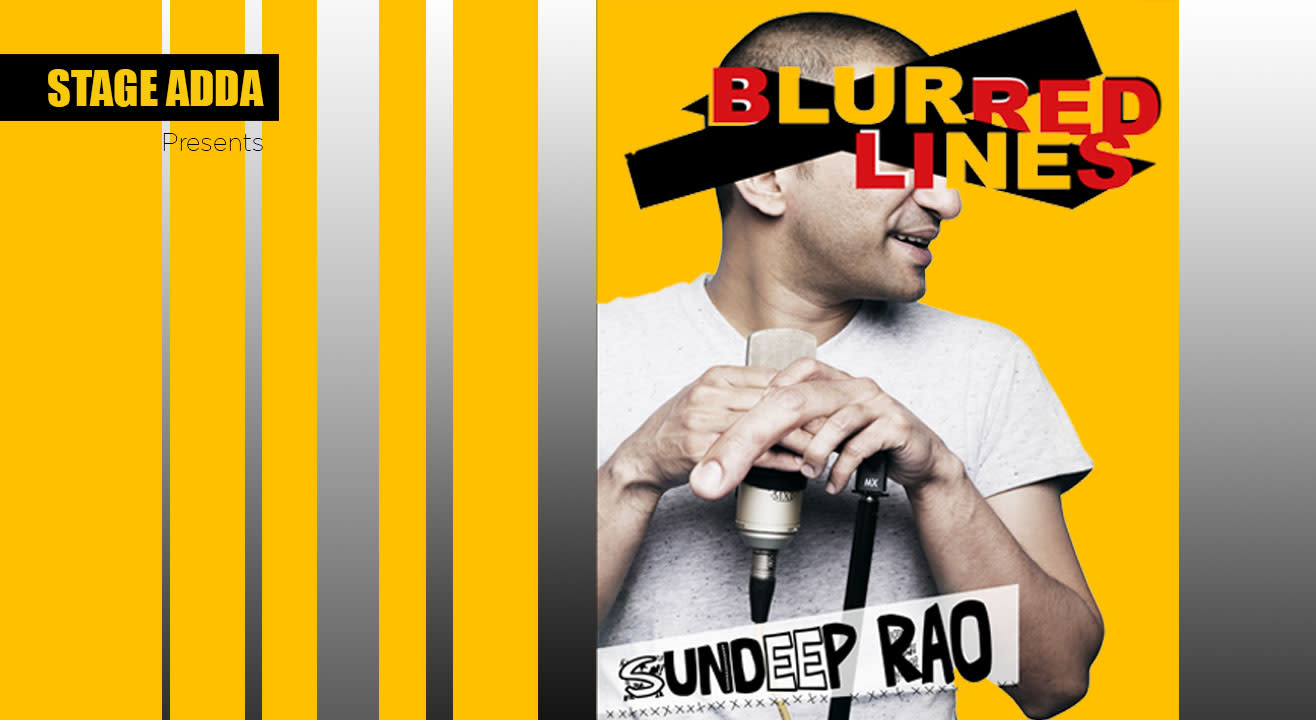 Blurred Lines - A Stand up Special by Sundeep Rao in Hyderabad on December 16, 2017