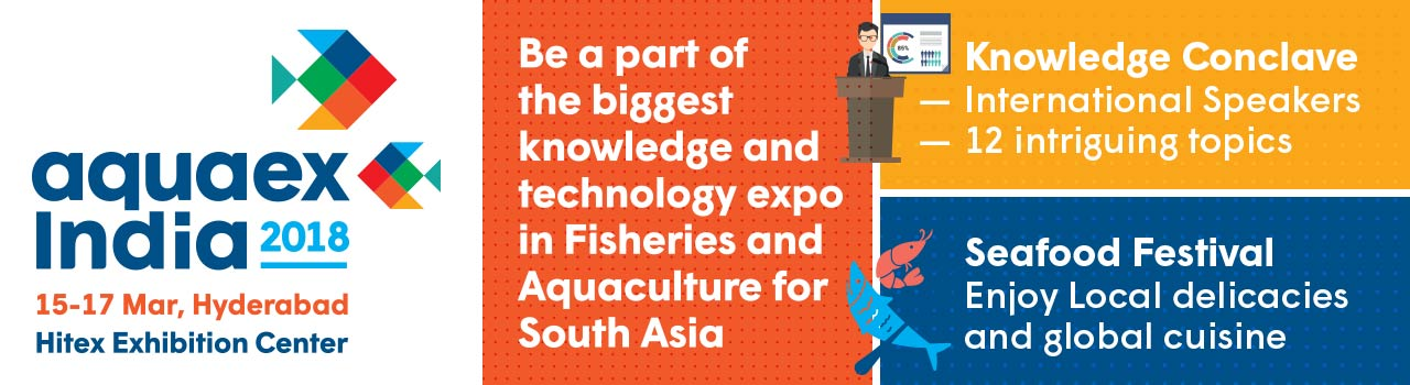 AquaEx India 2018 -  Conference in Hyderabad from March 15-17, 2018