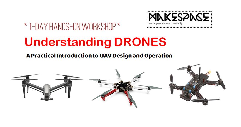 Understanding Drones - 1 day Hands-on Workshop